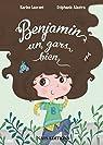 Benjamin, un gars bien par Laurent