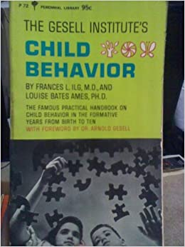 Child Behavior (Perennial Library #P 72 D)