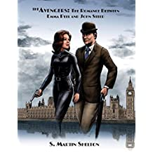 The Avengers: The Romance Between John Steed and Emma Peel