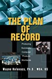img - for The Plan of Record: Producing Successful Computer Products Worldwide book / textbook / text book
