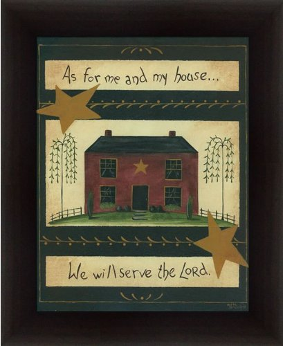 Saltbox House Folk Art (As For Me and My House We Will Serve the Lord Aleta Blackstone Primitive Folk 13.5x16.5 in Art Sign)
