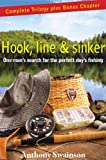 Hook, Line & Sinker (One Man's Search for the Perfect Day's Fishing Book 4)