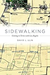Sidewalking: Coming to Terms with Los Angeles by David L. Ulin (2015-10-06) Hardcover