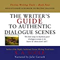 The Writer's Guide to Authentic Dialogue Scenes: Craft Vibrant Characters and Vivid Dialogue: Fiction Writing Tools, Book 4 Audiobook by S. A. Soule Narrated by Julie Carruth