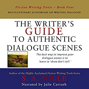The Writer's Guide to Authentic Dialogue Scenes: Craft Vibrant Characters and Vivid Dialogue Audiobook