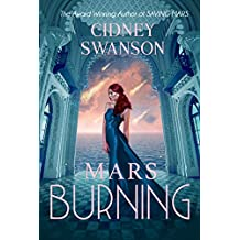 Mars Burning (Saving Mars Series Book 4)