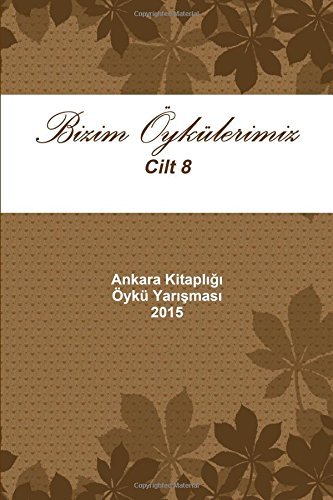 Download 2015 - Bizim Oykulerimiz (Turkish Edition) ebook
