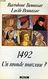 1492. Un monde nouveau ? par Bennassar