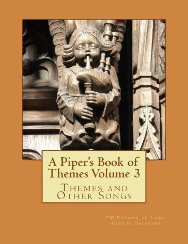Read Online A Piper's Book of Themes Volume 3 pdf