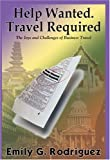 Help Wanted Travel Required, Emily G. Rodriguez, 1418441074