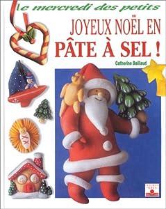 """Afficher """"Joyeux Noël en pâte à sel !"""""""