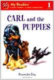 Carl and the Puppies, Alexandra Day, 0312624832