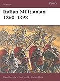 Italian Militiaman 1260–1392