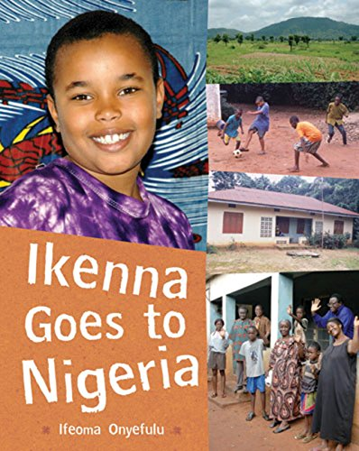 Books : Ikenna Goes to Nigeria (Children Return to their Roots)