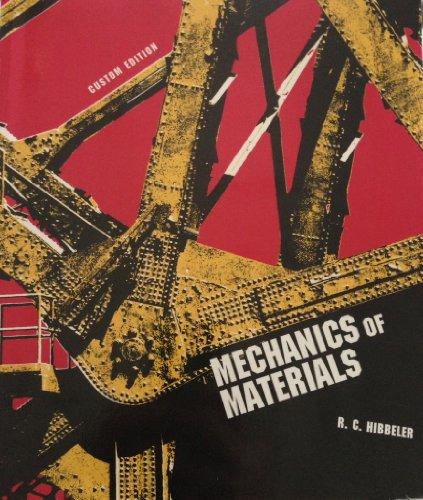 Mechanics of Materials (Custom Edition)