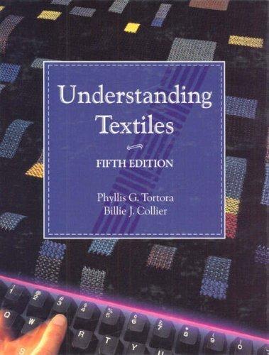 Understanding Textiles by Phyllis G. Tortora (1996-07-08)
