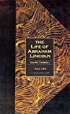 The Life of Abraham Lincoln, Ida M. Tarbell, 1582181837