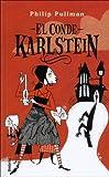 El Conde Karlstein / Count Karlstein (Spanish Edition)