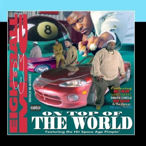 On Top Of The World by Eightball & MJG (Eightball & Mjg On Top Of The World)