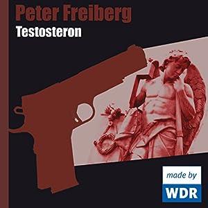Testosteron Hörspiel