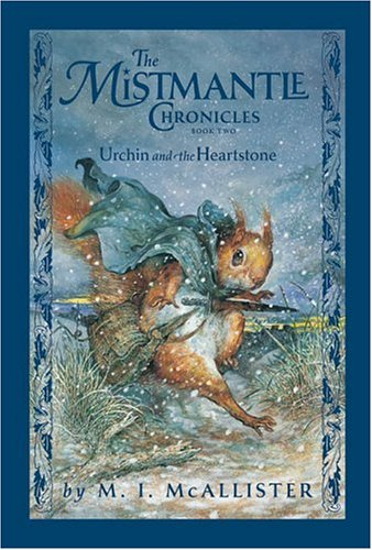 Urchin and the Heartstone (The Mistmantle Chronicles) pdf