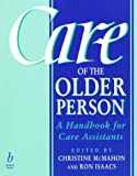 Care of the Older Person: A Handbook for Care Assistants