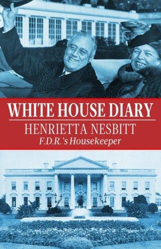 White House Diary: F.D.R.'s Housekeeper