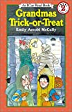 Grandmas Trick-or-Treat, Emily Arnold McCully, 0064442772