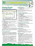 Crystal Reports 10 Quick Source Guide, Quick Source, 1932104283
