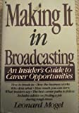 Making It in Broadcasting, Leonard Mogel, 0020345534