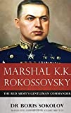 img - for Marshal K.K. Rokossovsky: The Red Army's Gentleman Commander book / textbook / text book