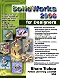 SolidWorks 2006 for Designers, Sham Tickoo, 1932709134