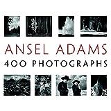 Ansel Adams: 400 Photographs ~ Ansel Adams