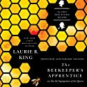The Beekeeper's Apprentice, or On the Segregation of the Queen: Mary Russell and Sherlock Holmes, Book 1 Hörbuch von Laurie R. King Gesprochen von: Jenny Sterlin