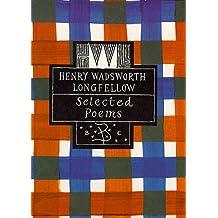Henry Wadsworth Longfellow (Poetry Classics)