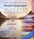 The Digital Photographer's Guide to Photoshop Elements, Barry Beckham, 1579907040