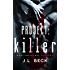 Project: Killer (Project Series Book 1)