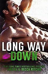 Long Way Down (Calloway Sisters Book 4)