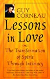 download ebook lessons in love: the transformation of spirit through intimacy pdf epub