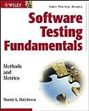 Software Testing Fundamentals, Marnie L. Hutcheson, 047143020X