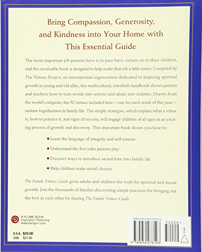 Simple Ways to Bring Out the Best in Our Chidren and Ourselves The Family Virtues Guide