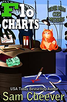 Flo Charts (Silver Hills Cozy Mysteries) by [Cheever, Sam]