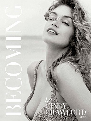 Becoming By Cindy Crawford: By Cindy Crawford with Katherine O