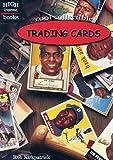 Trading Cards, Rob Kirkpatrick, 0516233351
