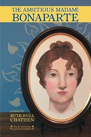 The Ambitious Madame Bonaparte