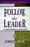 Follow the Leader, Norman G. Wilson, 0898271754