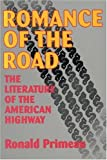 img - for By Ronald Primeau - Romance Of The Road: 1st (First) Edition book / textbook / text book