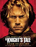 A Knight's Tale, Brian Helgeland, 1557044848