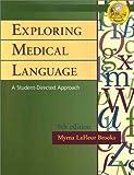 LaFleur Exploring Medical Language/Dictionary, LaFleur Brooks, Myrna, 0323018173