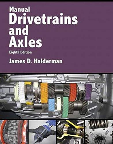 Manual Drivetrains and Axles (8th Edition) (Automotive Systems Books)